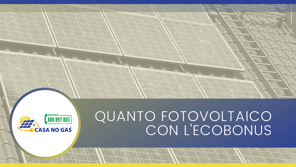 Quanto fotovoltaico con l'ecobonus