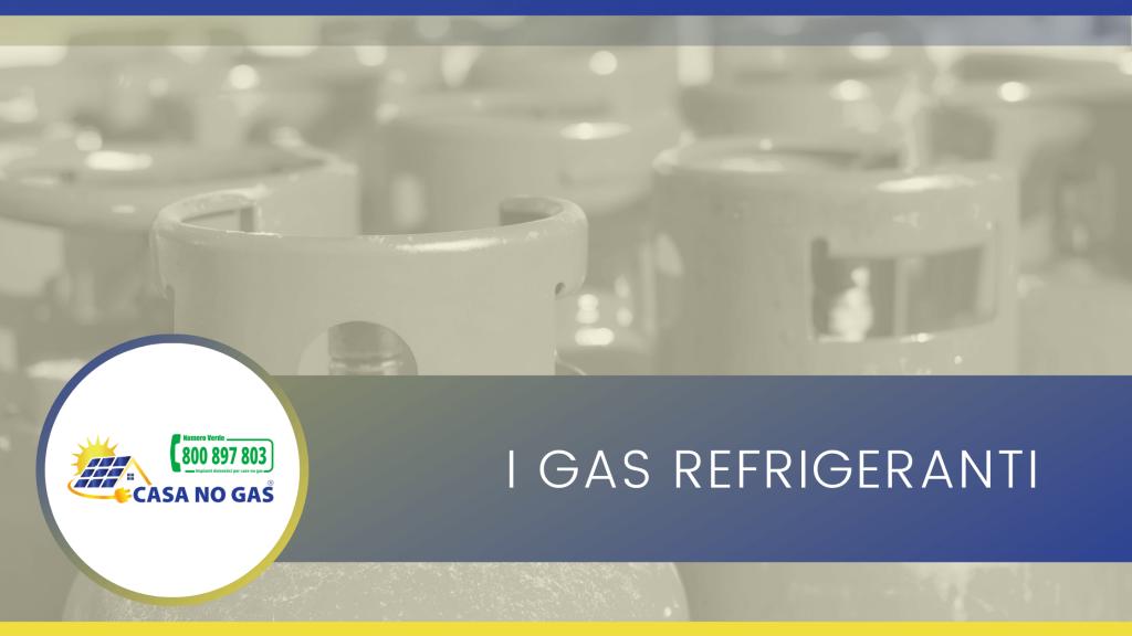 I gas refrigeranti