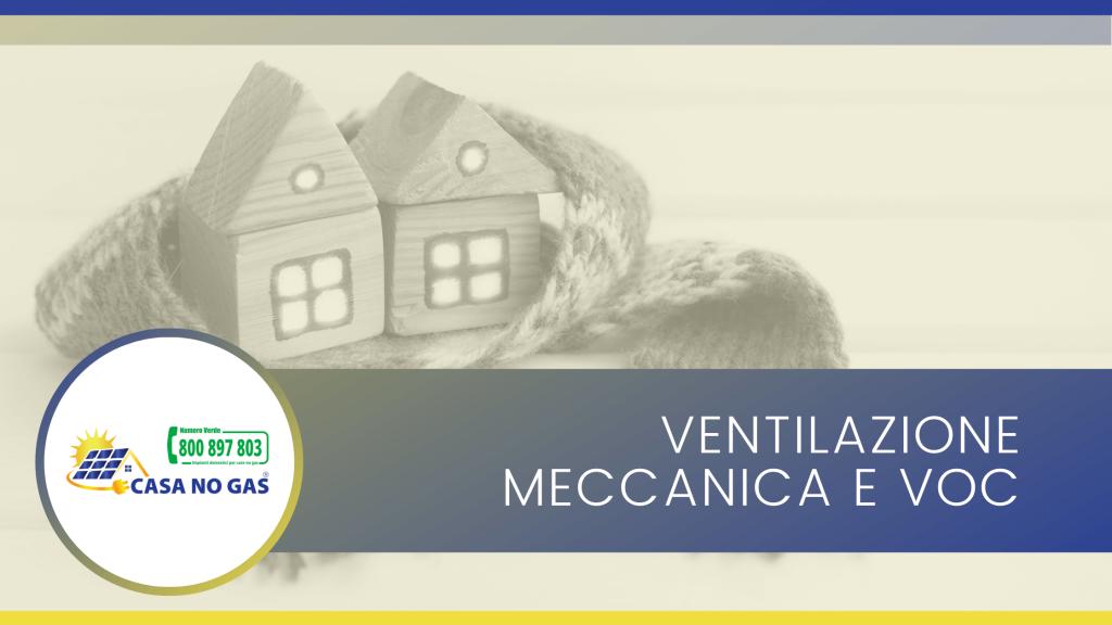 Ventilazione meccanica e voc
