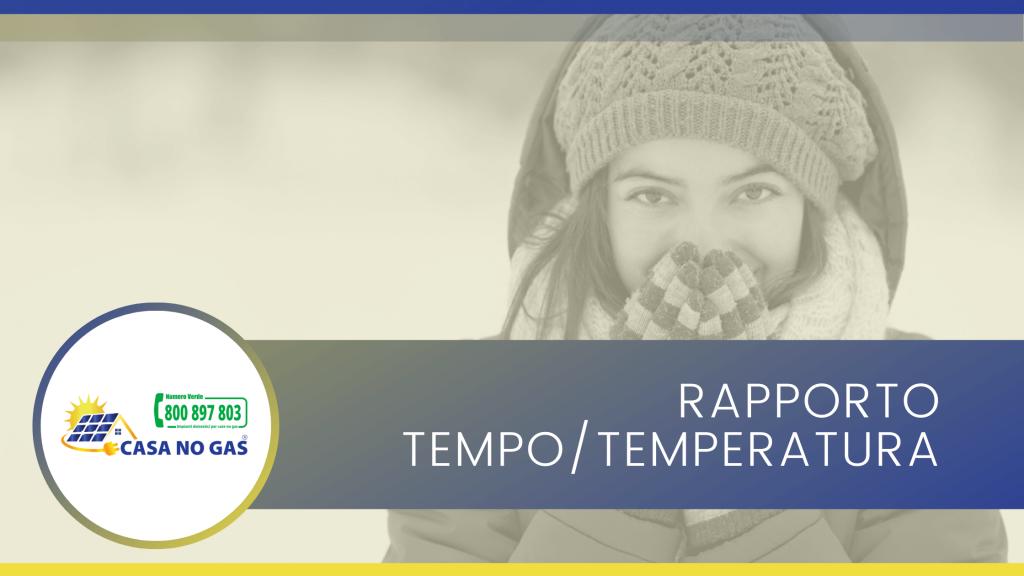 rapporto tempo temperatura